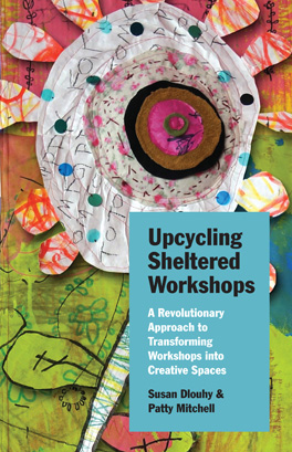 Upcycling Sheltered Workshops